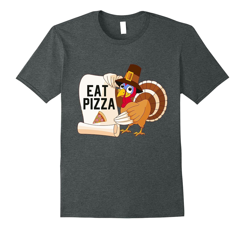 c6e2891e6 Turkey Eat Pizza Shirt Funny Thanksgiving Shirts-ANZ ⋆ Anztshirt