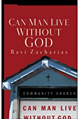 Can Man Live Without God Kindle Edition