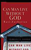 Can Man Live Without God (English Edition)