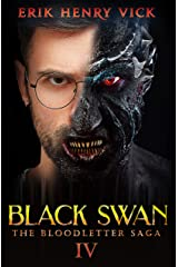 Black Swan: A Horror Novel (The Bloodletter Saga Book 4) Kindle Edition