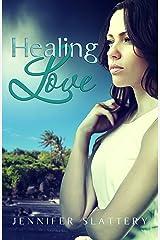 Healing Love Kindle Edition