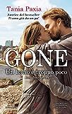 Gone. Un bacio è troppo poco (Liar Liar Series Vol. 3)