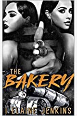 The Bakery: Dough or Dope Kindle Edition