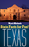 State Facts for Fun! Texas