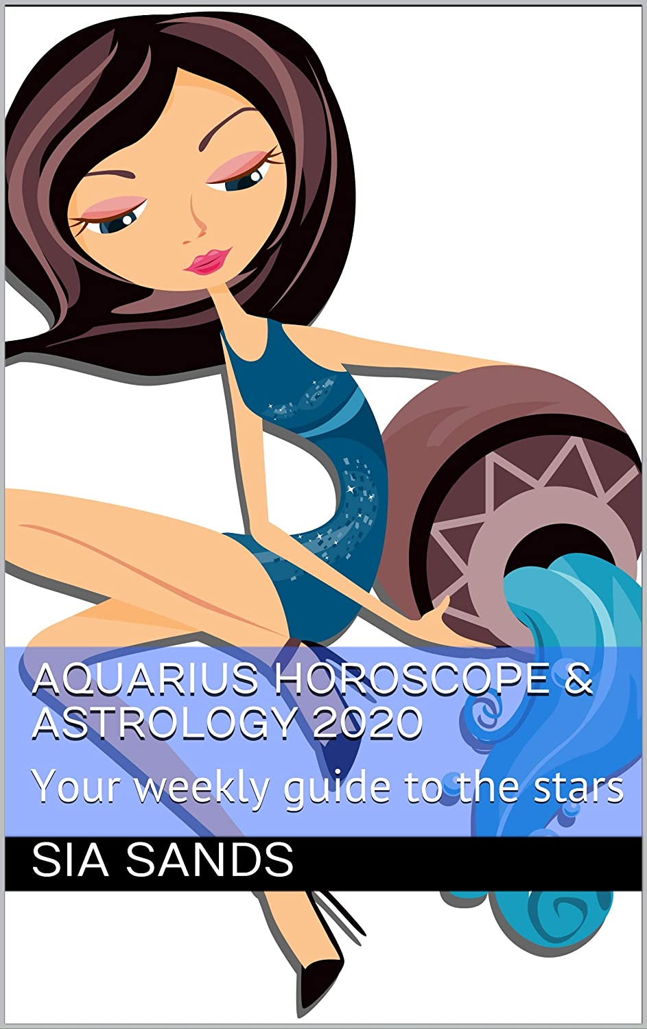 Aquarius Horoscope & Astrology 2020: Your weekly guide to