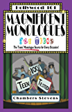 Magnificent Monologues For Teens: The Teens' Monologue Source for Every Occasion! (Hollywood 101 Book 4)