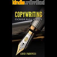 COPYWRITING: Escribir para vender (Online Marketing nº 1)