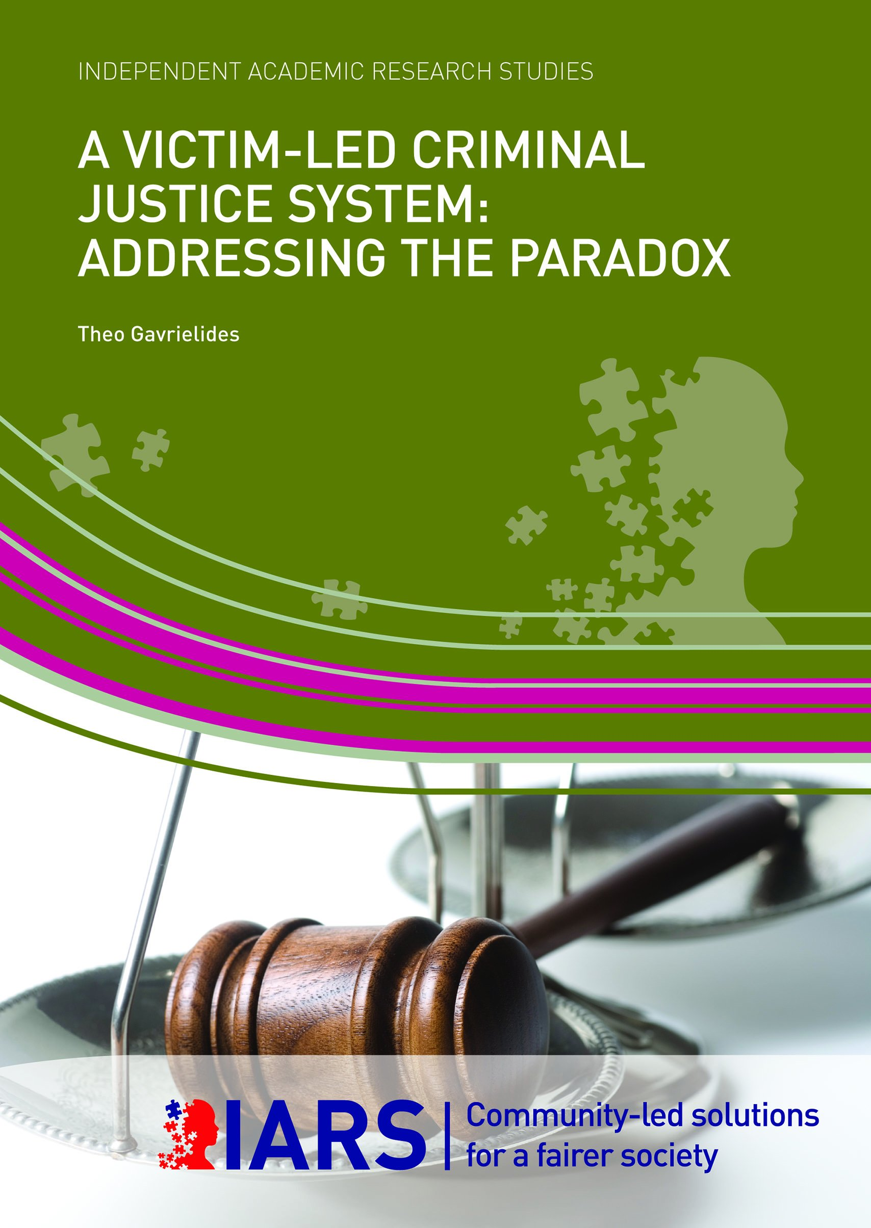 A Victim-Led Criminal Justice System: Addressing the Paradox ...
