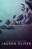 Alex (Delirium Series Book 4)
