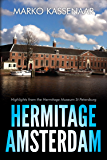 Hermitage Amsterdam: Highlights from the Hermitage Museum St Petersburg (Amsterdam Museum Guides Book 4)