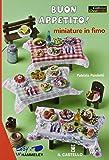 Buon appetito! Miniature in fimo