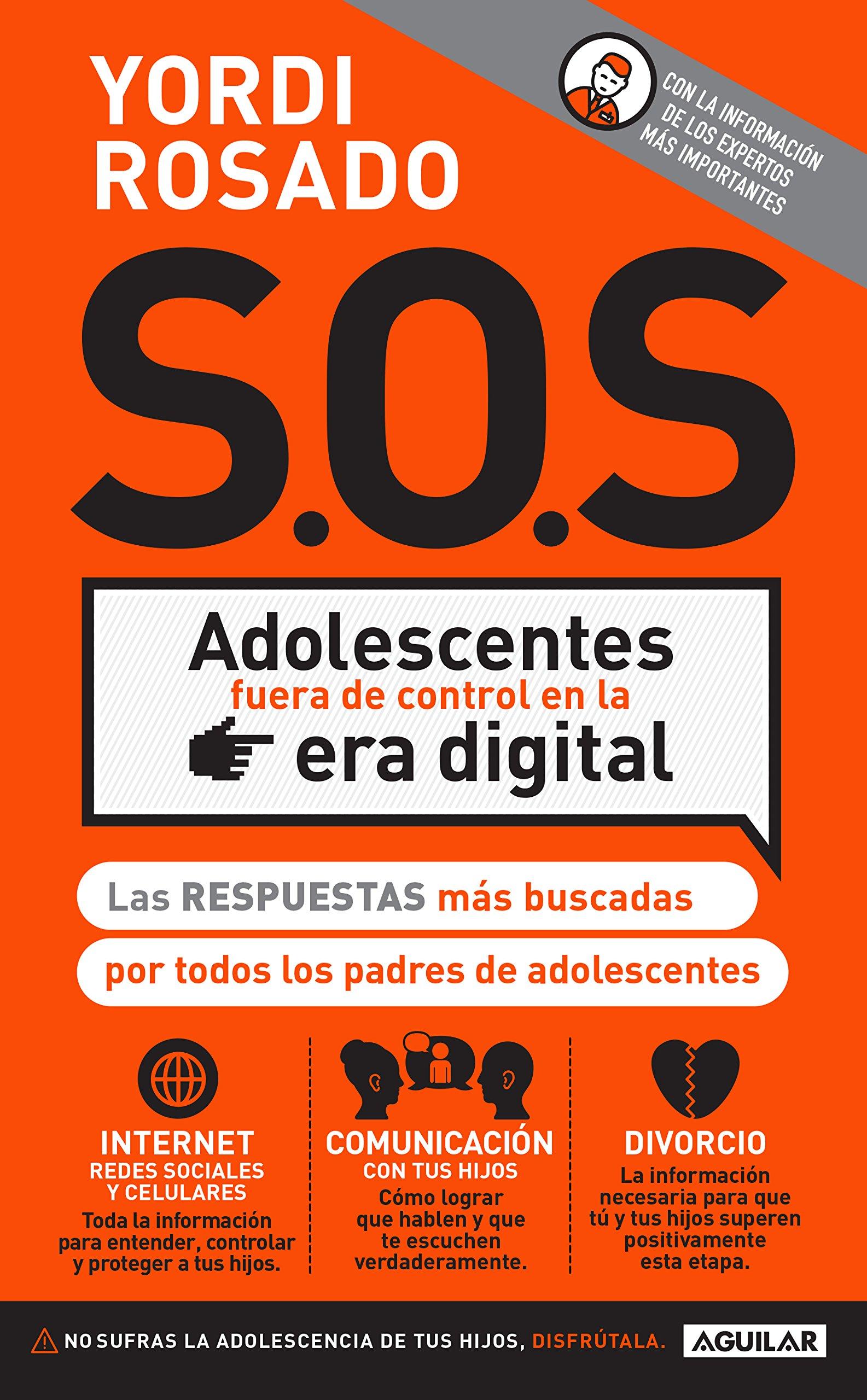 sos adolescentes fuera de control en la era digital las respuestas m s buscadas