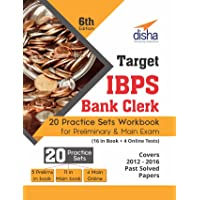 Target IBPS Bank Clerk 20 Practice Sets Workbook for Preliminary & Main Exam (16 in Book + 4 Online Tests)
