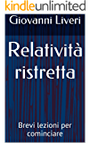 Relatività ristretta: Brevi lezioni per cominciare
