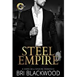 Steel Empire: A Dark Billionaire Romance (Broken Cross Book 3)