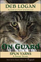 On Guard: A Feyland Story Kindle Edition