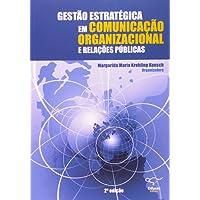 Gestão Estratégica em Comunicação Organizacional e Relações Públicas
