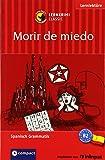 Morir de miedo: Lernkrimi Spanisch. Lernziel Grammatik - Niveau B2 (Compact Lernkrimi)