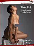 Art Models Thea039: Figure Drawing Pose Reference (Art Models Poses)