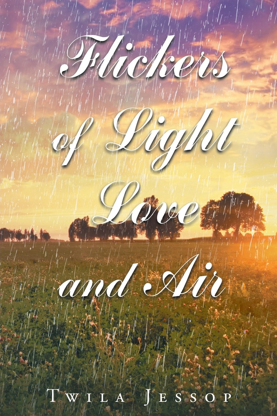 Flickers of Light, Love, and Air ebook