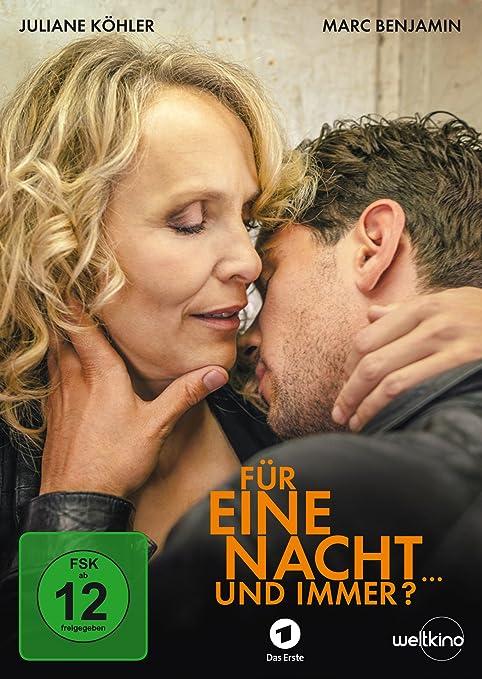 Für eine Nacht  und immer?: Amazon.de: Juliane Köhler