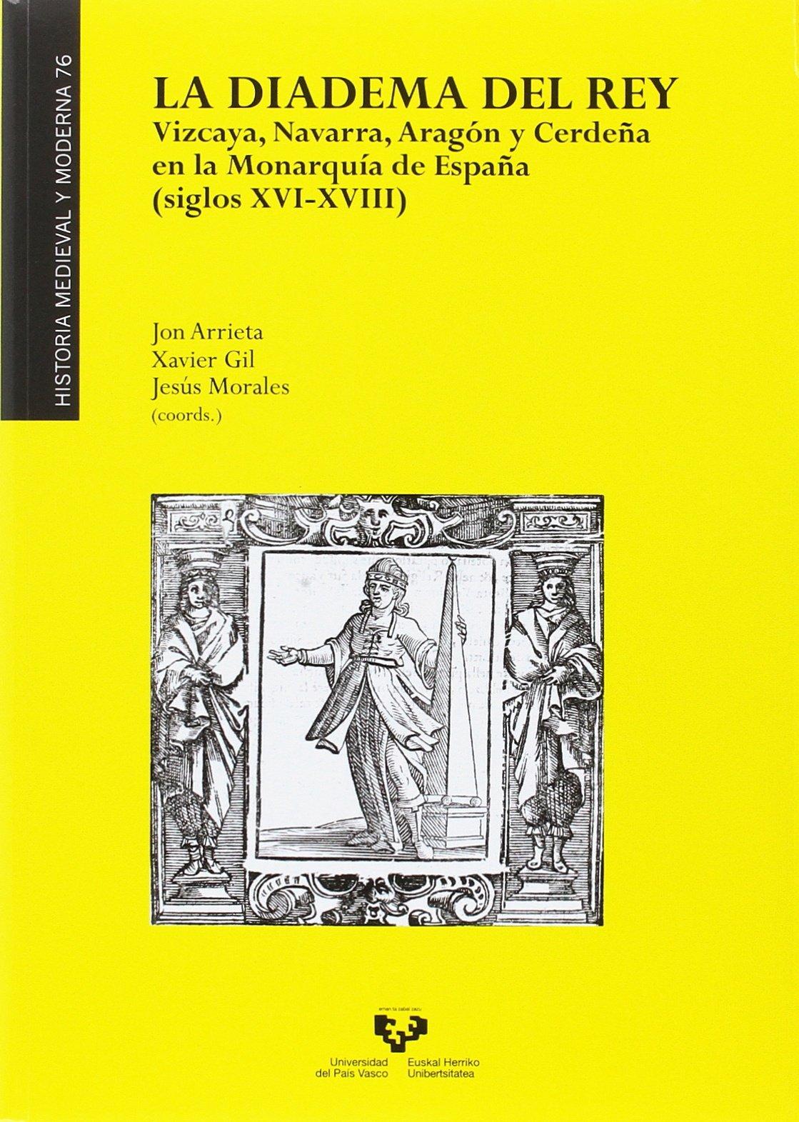 Diadema del Rey, La. Vizcaya, Navarra, Aragón y Cerdeña en la ...