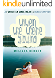 When We Were Young: A Forgotten Sweethearts Bonus Chapter