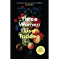 Three Women: Summer's most hotly anticipated debut (English Edition)