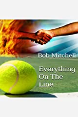 Everything on the Line Audible Audiobook