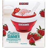 Zoku Endless Summer, Ice Cream Recipe Cookbook