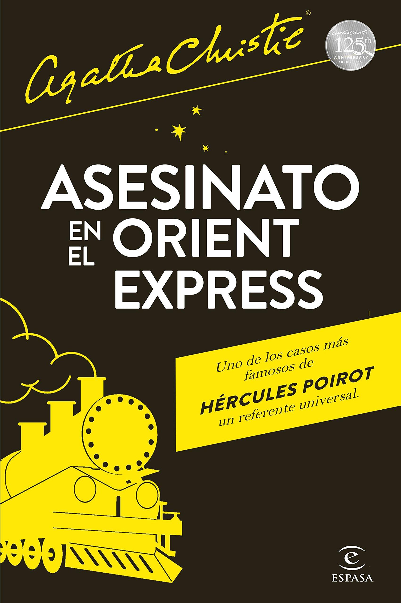 Asesinato en el Orient Express (Espasa Narrativa): Amazon.es: Agatha  Christie, Eduardo Machado Quevedo: Libros