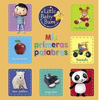 Mis primeras palabras (Little Baby Bum. Libro regalo)
