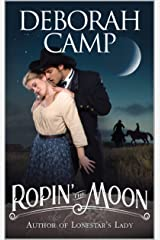 Ropin' the Moon Kindle Edition