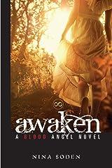 Awaken (Blood Angel Series Book 1) Kindle Edition