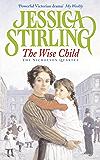 The Wise Child: Book Three (The Nicholson Quartet 3)