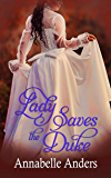 Lady Saves the Duke (Lord Love a Lady Book 3)