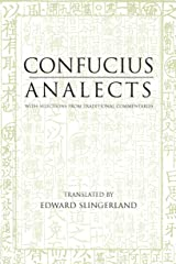 Analects: With Selections from Traditional Commentaries (Translated & Annotated) (Hackett Classics) Kindle Edition