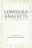 Analects: With Selections from Traditional Commentaries (Translated & Annotated) (Hackett Classics)