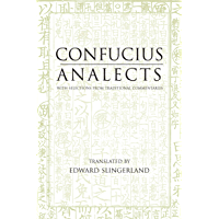 Analects: With Selections from Traditional Commentaries (Translated & Annotated) (Hackett Classics) (English Edition)