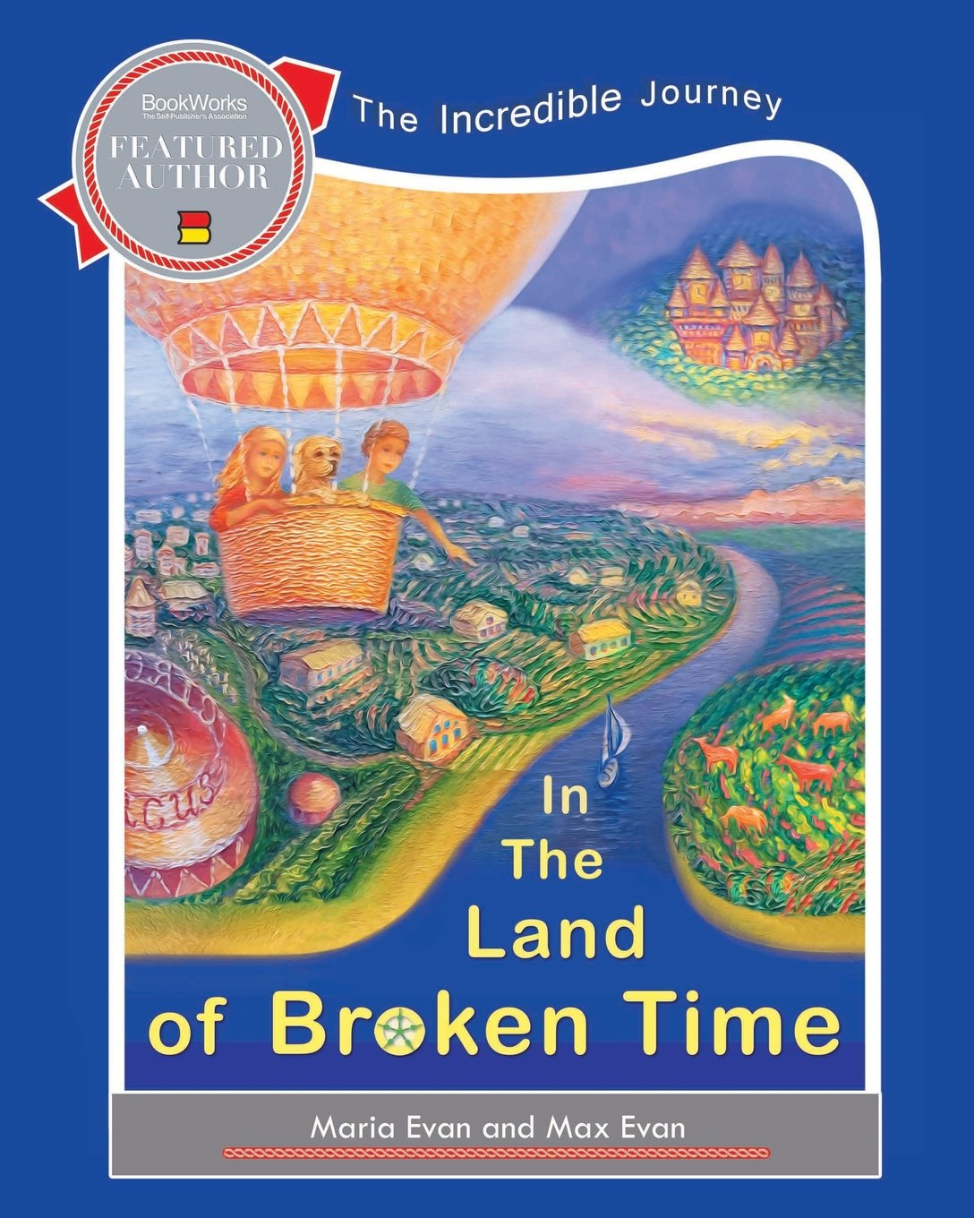 Read Online In The Land of Broken Time: The Incredible Journey PDF