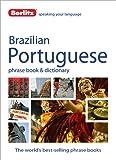 Berlitz Language: Brazilian Portuguese Phrase Book & Dictionary (Berlitz Phrasebooks)