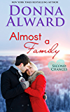 Almost a Family: Second Chances Series #1