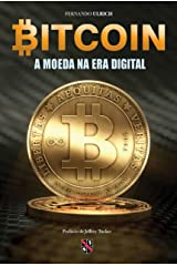 Bitcoin: A moeda na era digital eBook Kindle