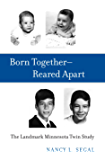Born Together-Reared Apart