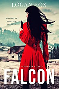 Falcon (Blood for Blood Book 1)