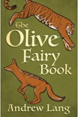 The Olive Fairy Book (The Fairy Books of Many Color) Kindle Edition
