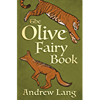 The Olive Fairy Book (The Fairy Books of Many Colors)