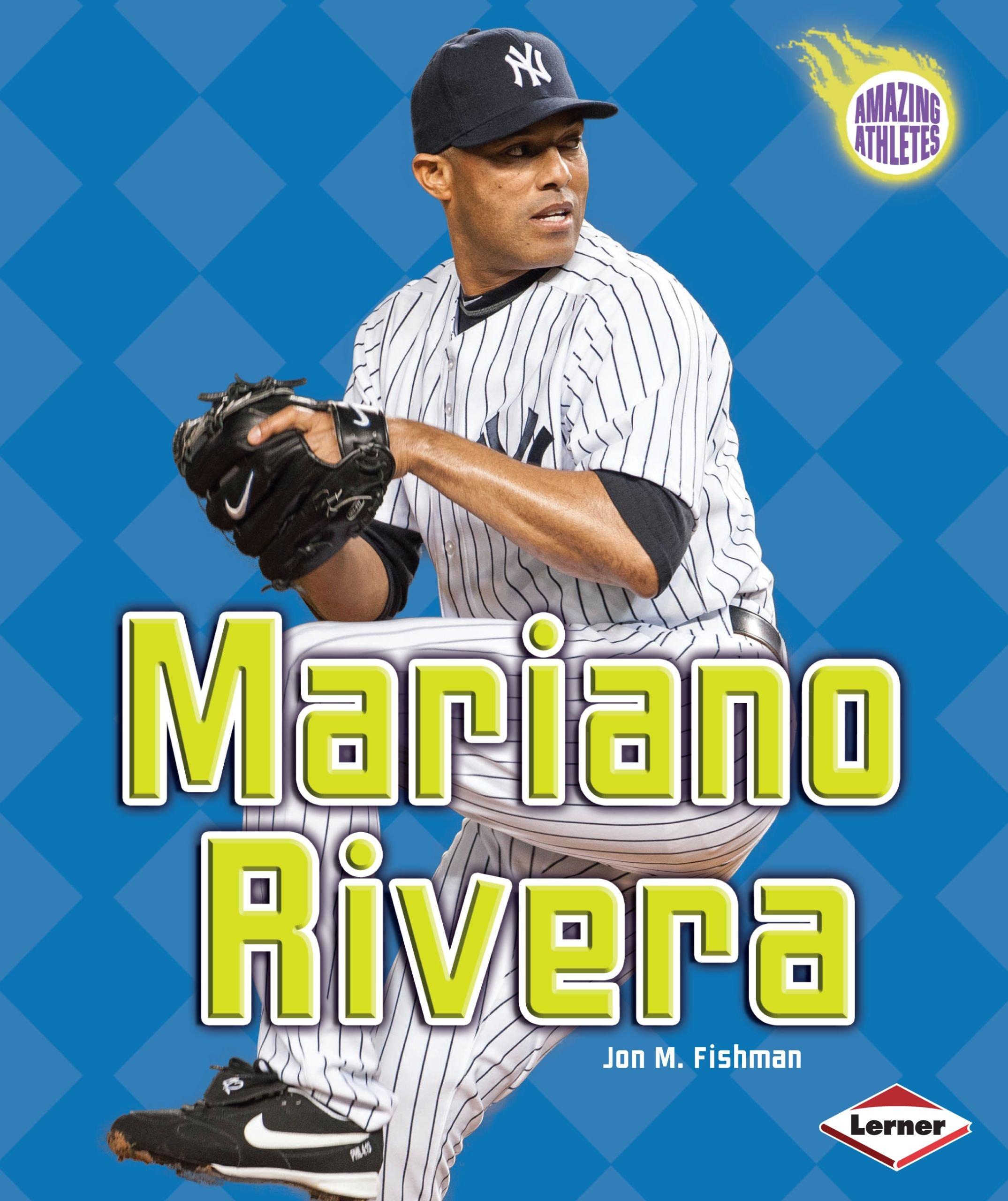 Mariano Rivera (Amazing Athletes)