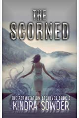 The Scorned (The Permutation Archives Book 3) Kindle Edition