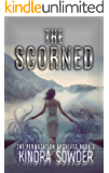 The Scorned (The Permutation Archives Book 3)